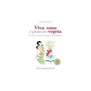 viva_sana_e_piuttosto_vegeta