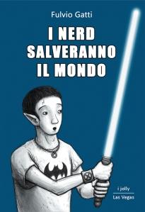 copertina-i_nerd_salveranno_il_mondo