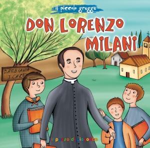 Cover.Don Lorenzo Milani.S.Proniewicz.Ill. S. Fabris.Il pozzo di Giacobbe.Collana Ilpiccolo gregge