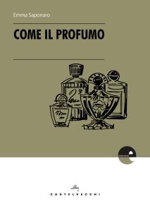 COME IL PROFUMO _COVER