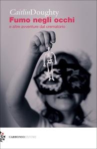 Cover FUMO NEGLI OCCHI Caitlin Doughty