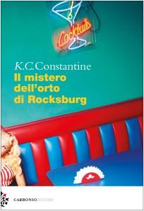 Cover Il mistero dell'orto di Rocksburg.KC Constantine. 17.05.2018