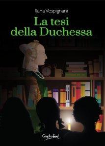 Front500x700 la tesi della duchessa