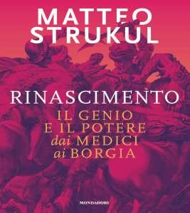 COVER Matteo Strukul. Rinascimento