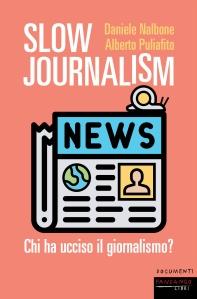 Slow Journalism - Copertina