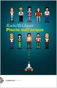Cover Rachel B. Glaser. Piscio sull'acqua