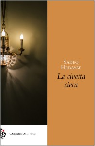Cover S.Hedayat.La civetta cieca.Carbonio Editore